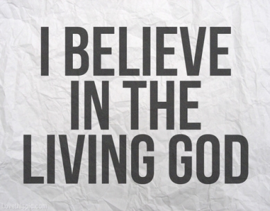 18007-i-believe-in-the-living-god