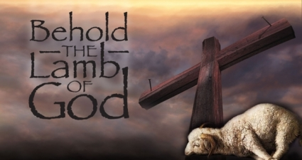 Behold the Lamb of God | Living in The Spirit
