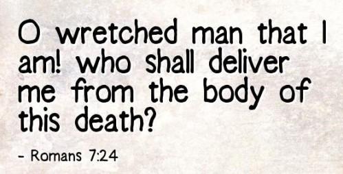 O Wretched Man 1