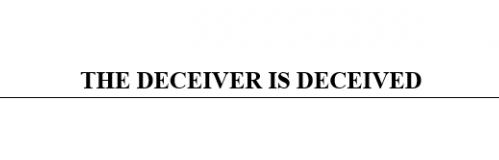 THE-DECEIVER-IS-DECEIVED-600x400