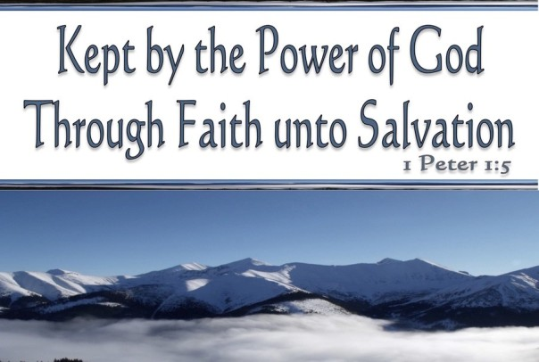 1 Peter 1-5 Kept By The Power Of God Unto Salvation white