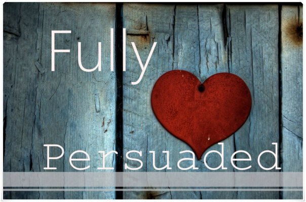 fully-persuaded